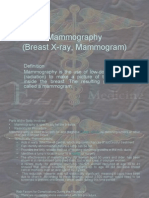 Mammography (Breast X-Ray, Mammogram)