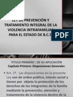 LEY DE PREVENCIÓN Y TRATAMIENTO INTEGRAL DE LA