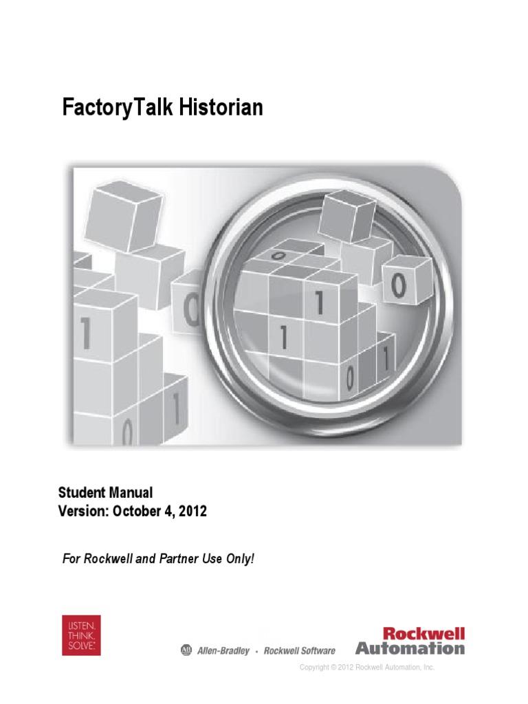 fthistorian student manual 10 4 2012 windows vista microsoft windows rh scribd com FactoryTalk VantagePoint FactoryTalk VantagePoint