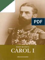 Carol I (I.Scurtu; ed.Enciclopedică 2004)