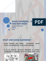 NOISE BARRIERS – NATURAL AND MAN MADE