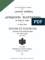 Catalogue Général des antiquités égyptiennes du musée du caire. Statues et statuettes de rois et de particuliers