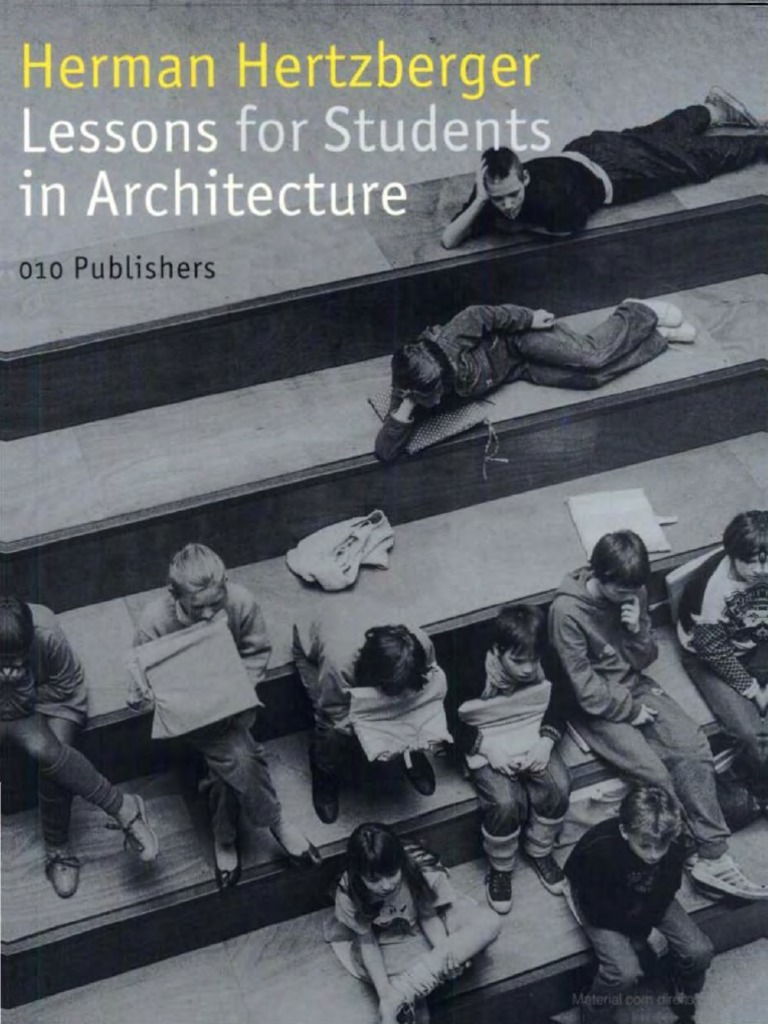 Herman Hertzberger, Lessons for Students of Architecture | Business