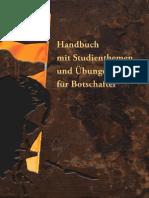 Handbuch mit Studienthemen und Übungen für Botschafter