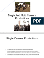 Single and Multi Camera Productions