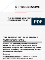 The Past and Present Perfect Continuous Tense