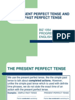 The Present Perfect Tense and Past Perfect Tense