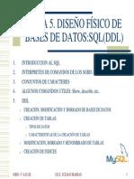 TEMA 5.DISEÑO FÍSICO BD SQL(DDL)