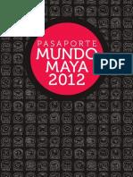 Pasaporte Maya 2012