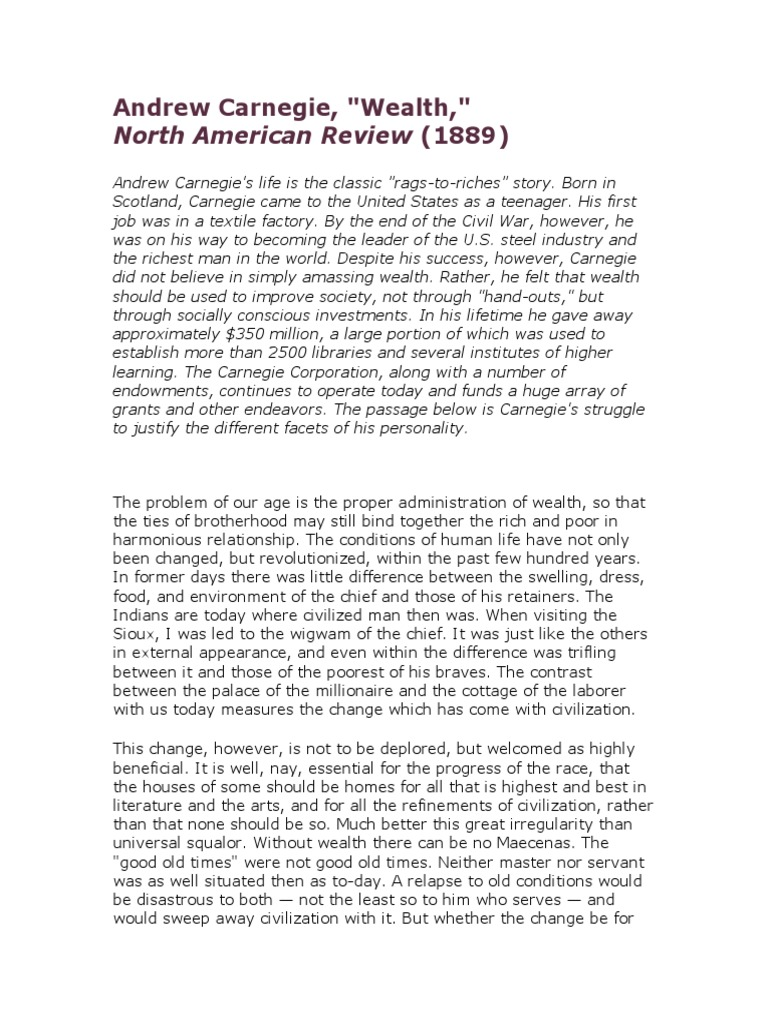 andrew carnegie wealth essay summary The gospel of wealth andrew carnegie no preview available - 2014 the gospel of wealth and other timely essays andrew carnegie no preview available - 2016.