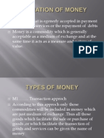 Defination of Money