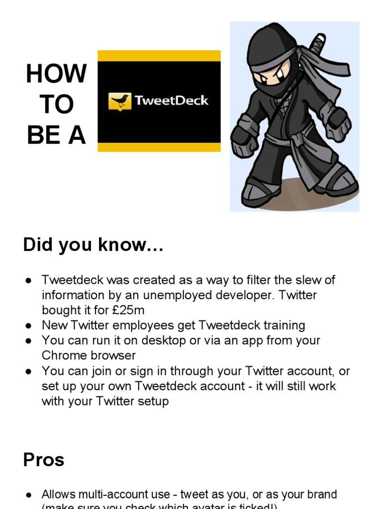 How To Be A Tweetdeck Ninja | Hashtag | Twitter