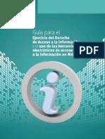 Guía para el ejercicio del Derecho de Acceso a la Información y el uso de las herramientas electrónicas en México
