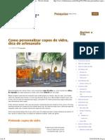 Como personalizar copos de vidro, dica de artesanato - Vila do Artesão