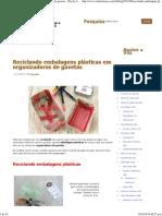 Reciclando embalagens plásticas em organizadores de gavetas - Vila do Artesão