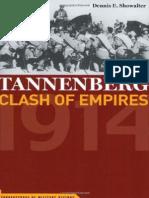 Tannenberg_ Clash of Empires, 1 - Dennis E. Showalter