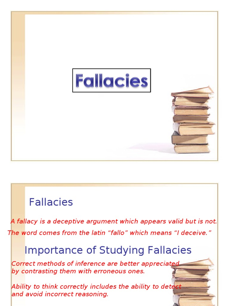 fallacies their meanings The 20 top logical fallacies  for critical thinking and scientific evaluation  stronger regulation of prescription drugs to ensure their safety and.