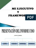 Informe Ejecutivo y Framework