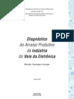 Diagnóstico do arranjo produtivo da indústria do Vale da Eletrônica