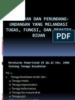 Peraturan Perundang-Undangan Tugas Fungsi Bidan 2013
