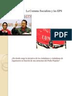 Comuna Socialista y EPS.