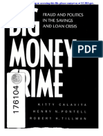 Big Money Crime - Fraud and Politics in the Savings and Loan Crisis