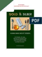 Gerhard Spannbauer - Gold Und Silber Kann Man Nicht Essen