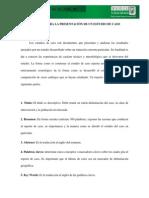CRITERIOS PARA LA PRESENTACIÓN DE UN ESTUDIO DE CASO