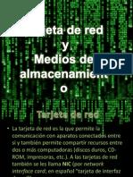 Equipo 4 - Tarjetas de Red y Medios de Almacenamiento