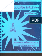 Introduction to Kundalini Yoga With the Kundalini Yoga Sets and Meditations of Yogi Bhajan