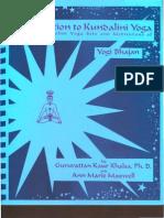 Introduction to Kundalini Yoga With the Kundalini Yoga Sets and Meditations of Yogi Bhajan