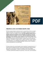 Profecia de Los Indios Hopi