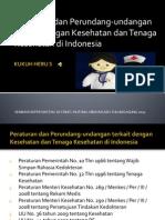 Peraturan Dan Perundang-Undangan Terkait Dengan Kesehatan Dan Tenaga