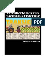 AlberolaOctavio-Los Libertarios y La Memoria Historica