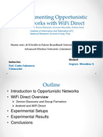 Experimenting Opportunistic networks over WiFiDirect