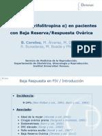 Buenaventura Coroleu - Corifolitropina en Baja Reserva - II Simposio Reproducción Asistida Quirón