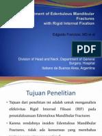 Treatment of Edentulous Mandibular Frakture