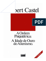 CASTEL, R. A Ordem Psiquiatrica