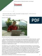 Singapore Multi-Millionaire Adam Khoo_ the Expats Will Rule Singapore _ the Real Singapore
