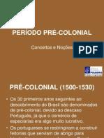 Periodo Pre Colonial