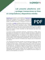 Kaspersky Lab presenta platafor ma anti-fraude para proteger transacciones en línea en computadoras y dispositivos móviles