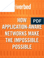 How Application Aware Networks Make the Impossible Possible