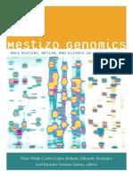 Mestizo Genomics edited by Peter Wade, Carlos López Beltrán, Eduardo Restrepo and Ricardo Ventura Santos