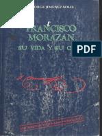 Francisco Morazan Su Vida y Su Obra Fragmento