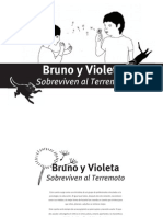 Bruno y Violeta Sobreviven El Terremoto