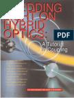 Shedding Light on Hybrid Optics