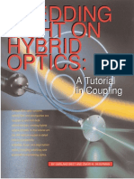 Shedding Light on Hybrid Optics