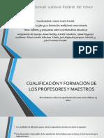 CUALIFICACIÓN Y FORMACIÓN DE LOS PROFESORES Y MAESTROS EXPO