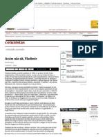 Assim não dá, Vladimir - 21_02_2014 - Reinaldo Azevedo - Colunistas - Folha de S