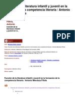 Función de la literatura infantil y juvenil en la formación de la competencia literaria. Mendoza Fillola